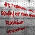 Art Politics and Reality of the New Russian Actionism